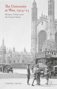 book cover The University at War 1914-1925 by Tómas Irish